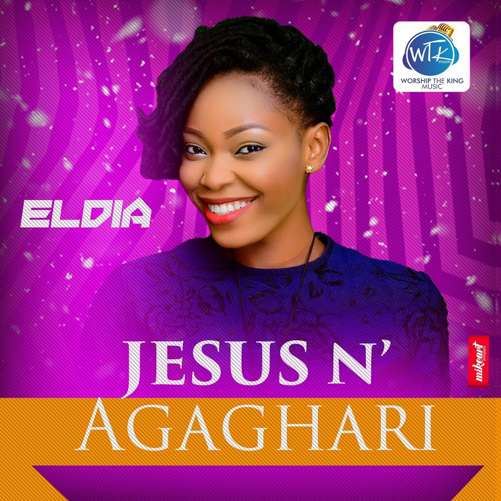 MUSIC: Eldia – Jesus N' Agaghari