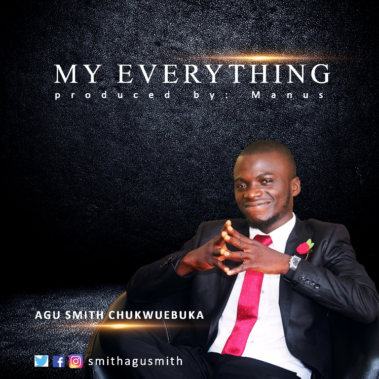 Agu Smith My Everything Mp3 Download