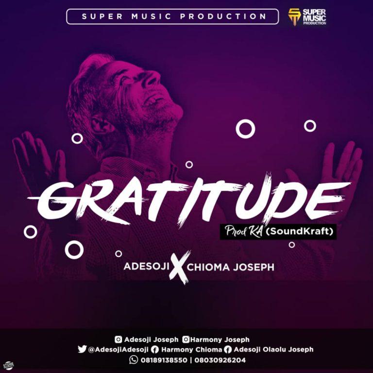 MUSIC: Adesoji and Chioma Joseph – Gratitude