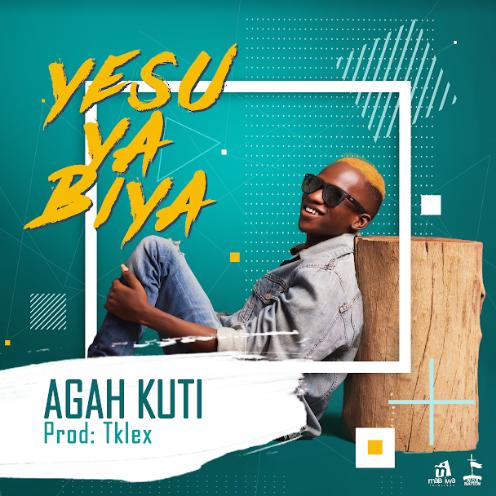 Agah kuti - Yesuyabiya (Free Mp3 Download)