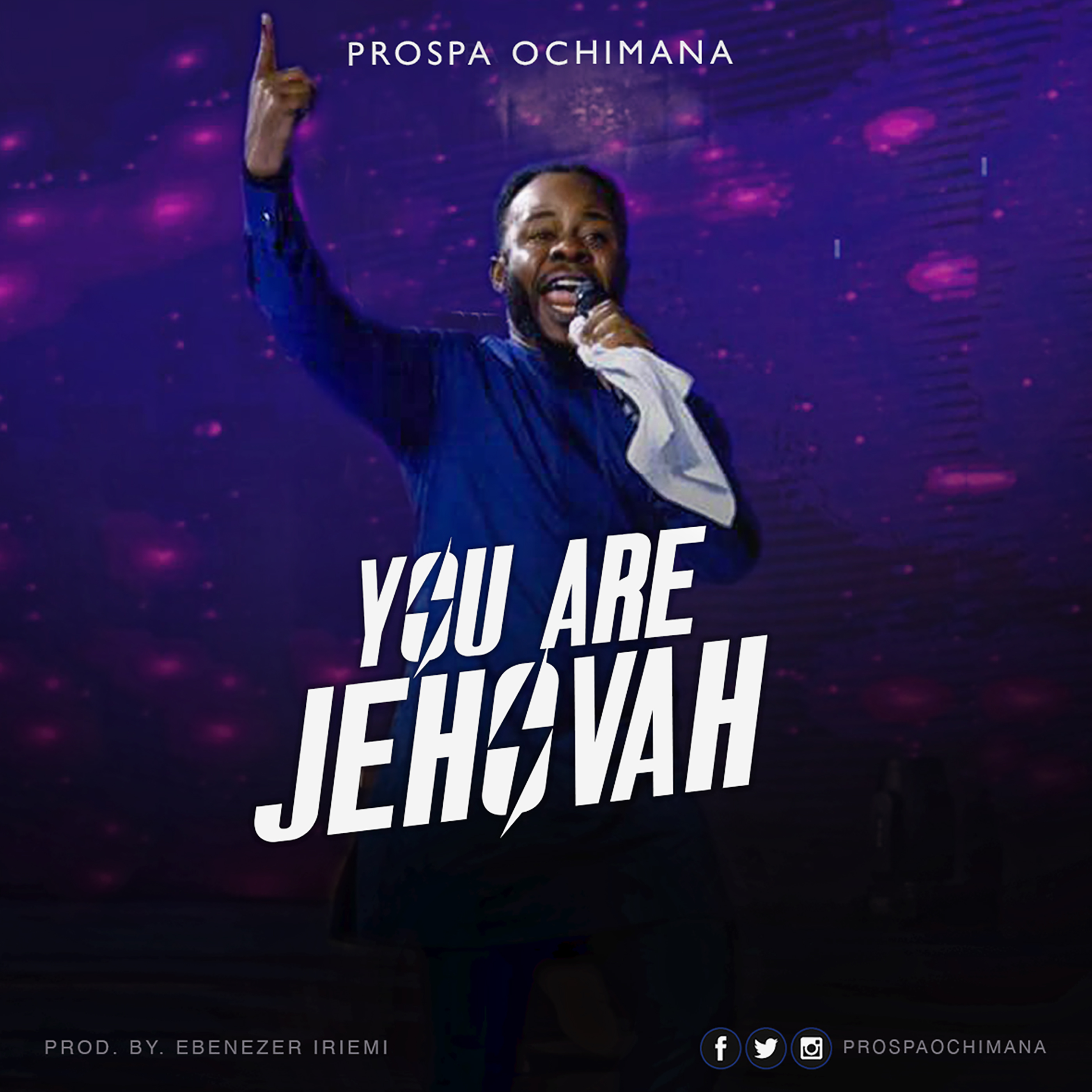 Prospa Ochimana - You Are Jehovah (Free Mp3 Download)