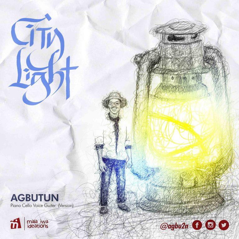 MUSIC: Agbu2n – City Light