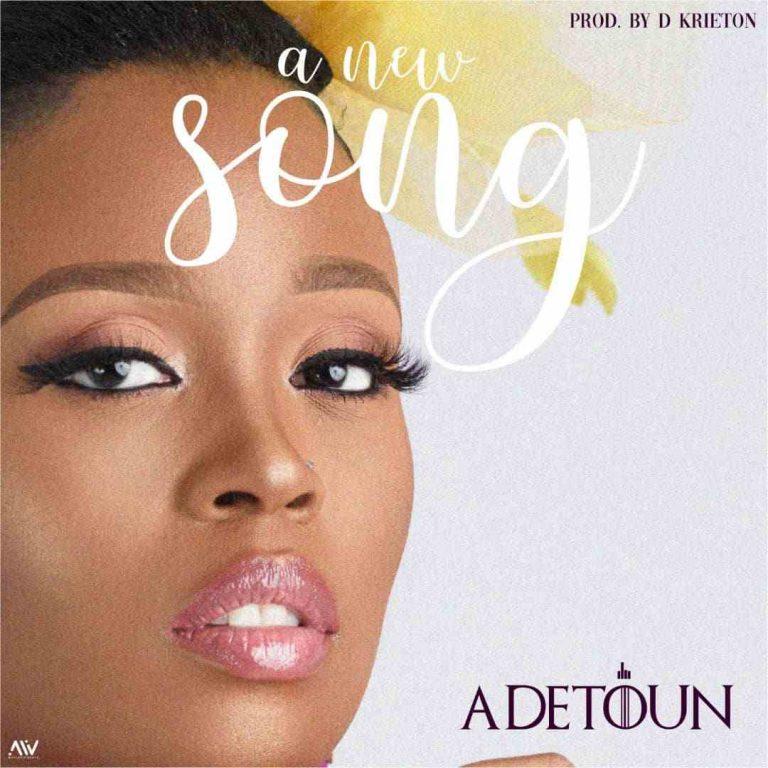 AUDIO + VIDEO: Adetoun – A New Song