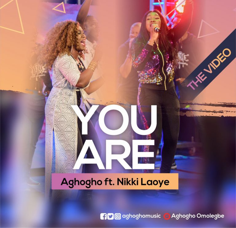 VIDEO: Aghogho – You Are ft. Nikki Laoye (Live)