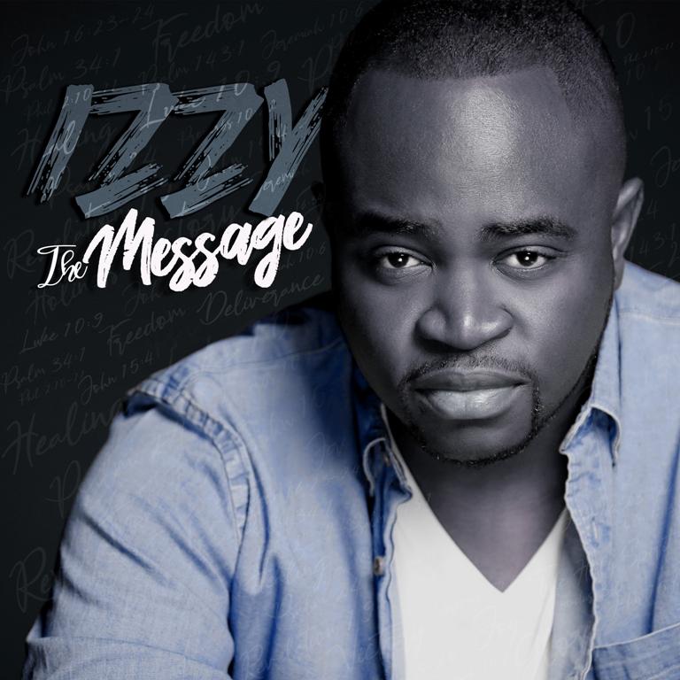 Izzy - The Message [Mp3 Album Download]
