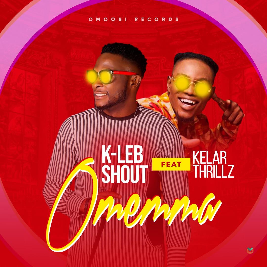 DOWNLOAD MP3: K-Leb - Omemma Ft. Kelar Thrillz