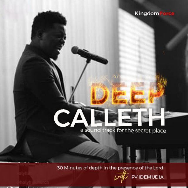 DOWNLOAD Music: Pv Idemudia – Deep Calleth