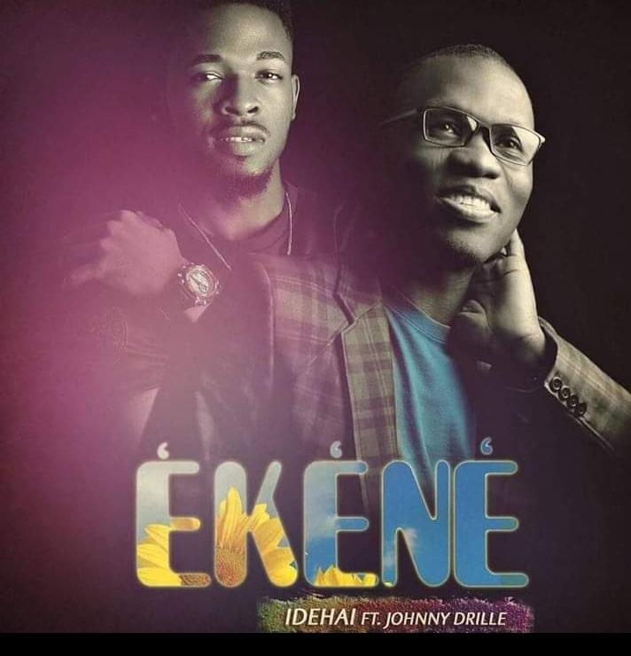 DOWNLOAD MP3: Idehai - Ekene Ft. Johnny Drille