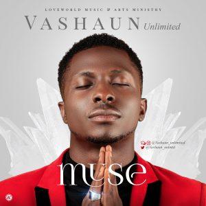 Vashawn Unlimited - Muse