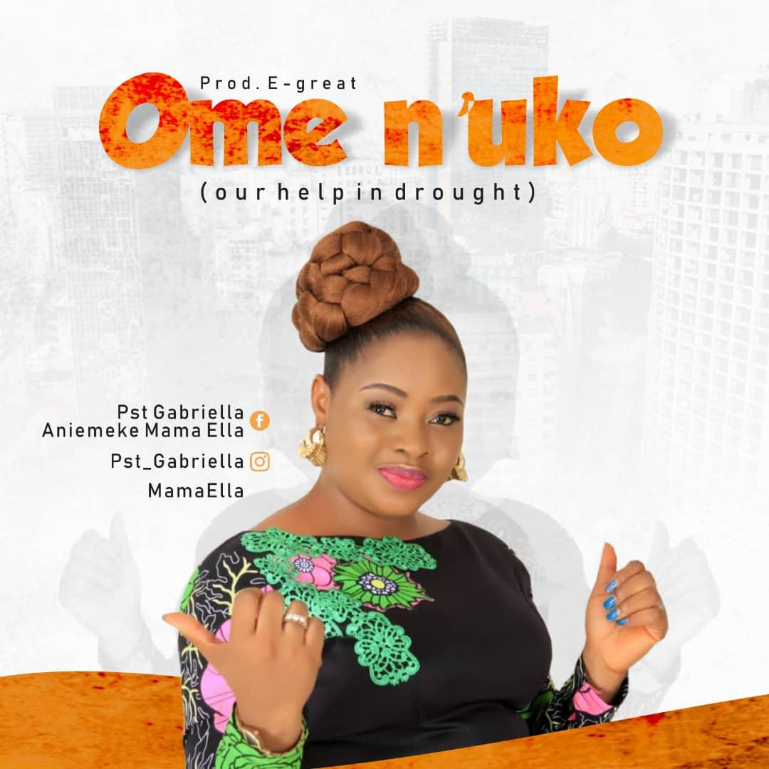 DOWNLOAD MP3: Mama Ella – Ome N'uko