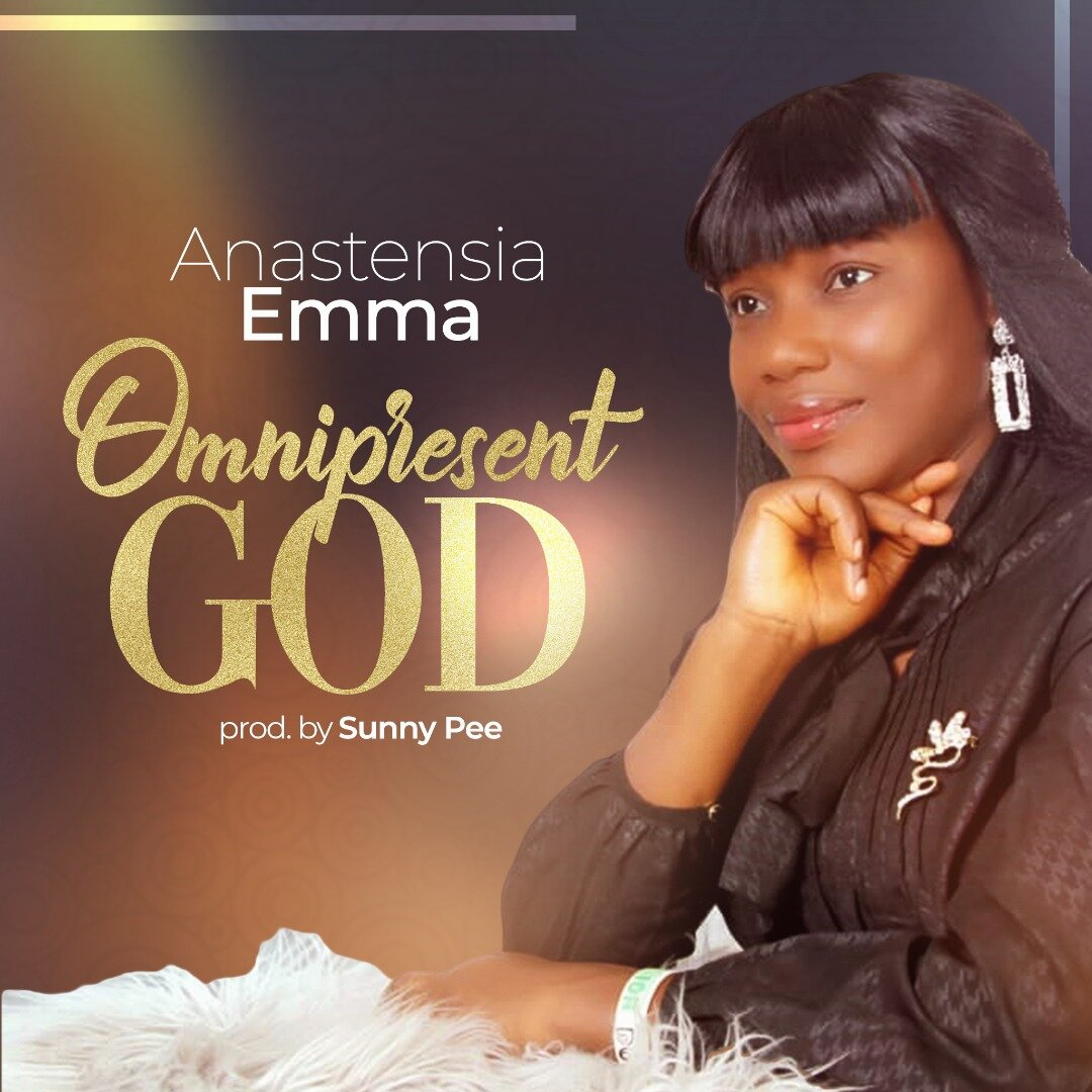 DOWNLOAD MP3: Anastasia Emma - Omnipresent God