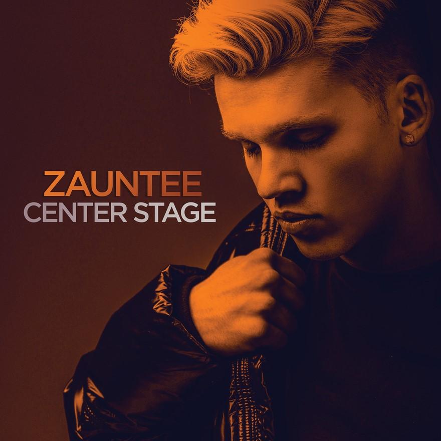 DOWNLOAD MP3: Zauntee - Center Stage