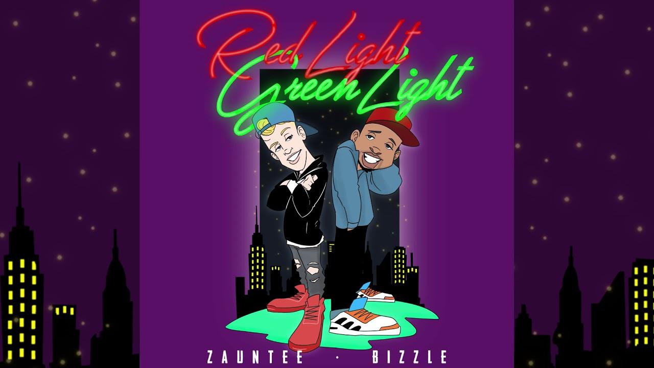DOWNLOAD MP3: Bizzle Feat. Zauntee - Red Light, Green Light