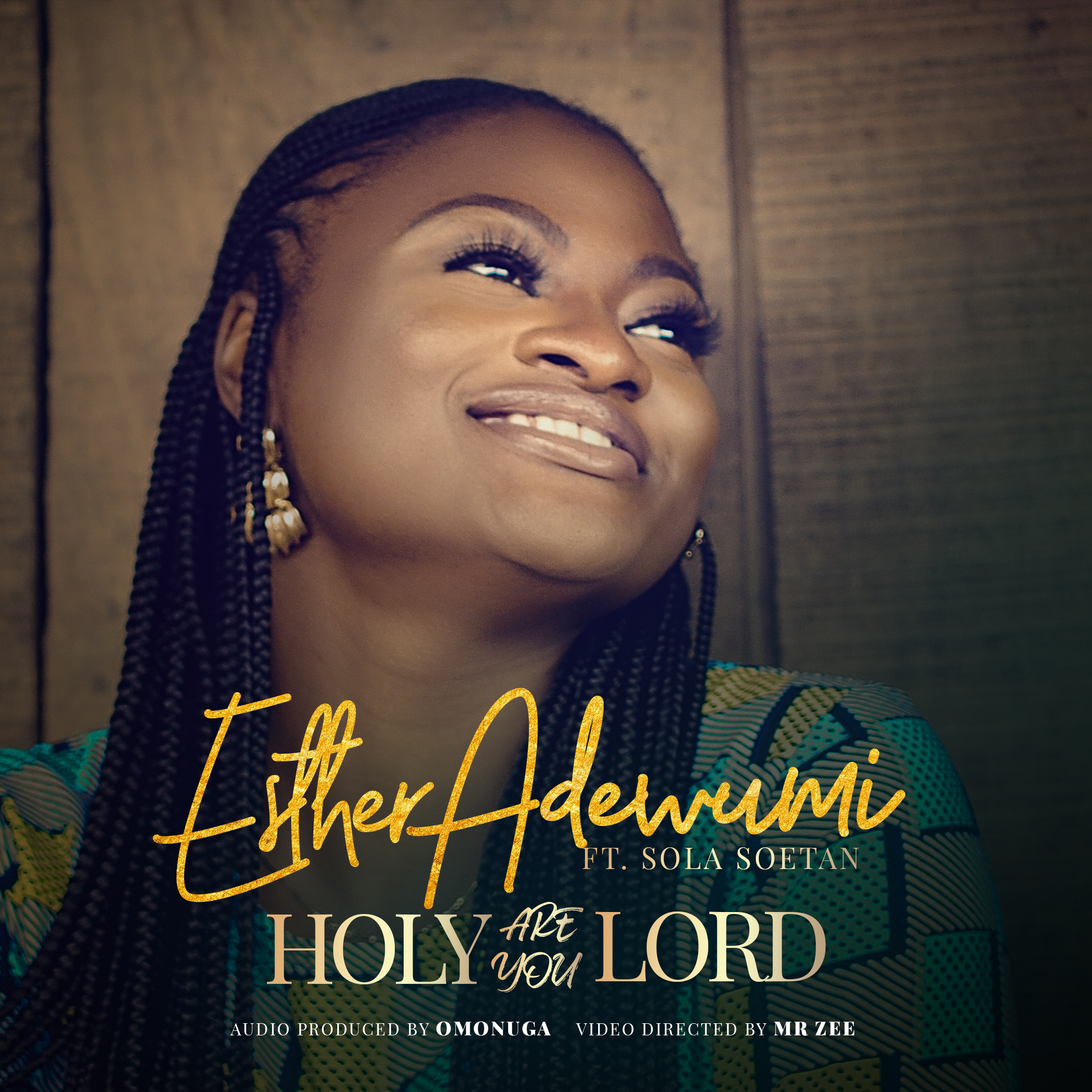 DOWNLOAD: Esther Adewumi - Holy Are You Lord Ft. Sola Soetan