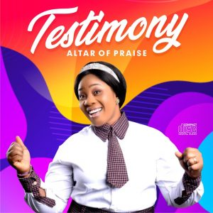 DOWNLOAD MP3: Altar of Praise - Testimony