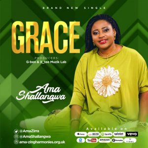 DOWNLOAD MP3: Ama Shallangwa – Grace