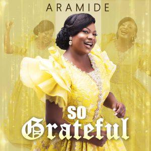DOWNLOAD MP3: Aramide - So Grateful