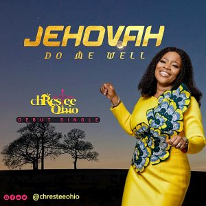 DOWNLOAD MP3: Christie Ohio - Jehovah Do Me Well