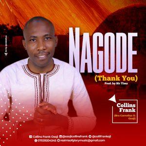 DOWNLOAD MP3: Collins Frank – Nagode