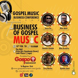Gospotainment Media set to hold Gospel Music Business Conference Feb 10th 2020