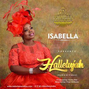 DOWNLOAD MP3: Isabella – Hallelujah