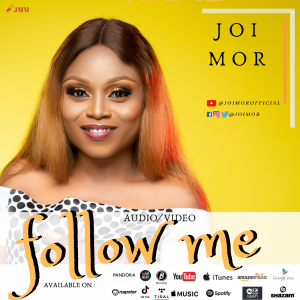 DOWNLOAD MP3: Joi Mor – Follow Me