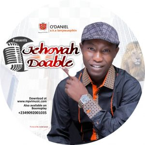 DOWNLOAD MP3: O'Daniel - Jehovah Doable