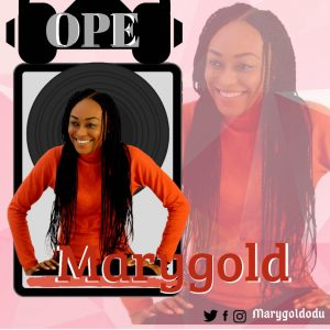 DOWNLOAD MP3: MaryGold – Ope (Thanks)