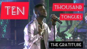 DOWNLOAD MP3: The Gratitude - Ten Thousand Tongues