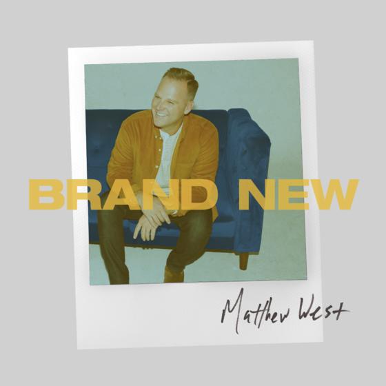Matthew West - Brand New (Mp3 + Zip Album Download)