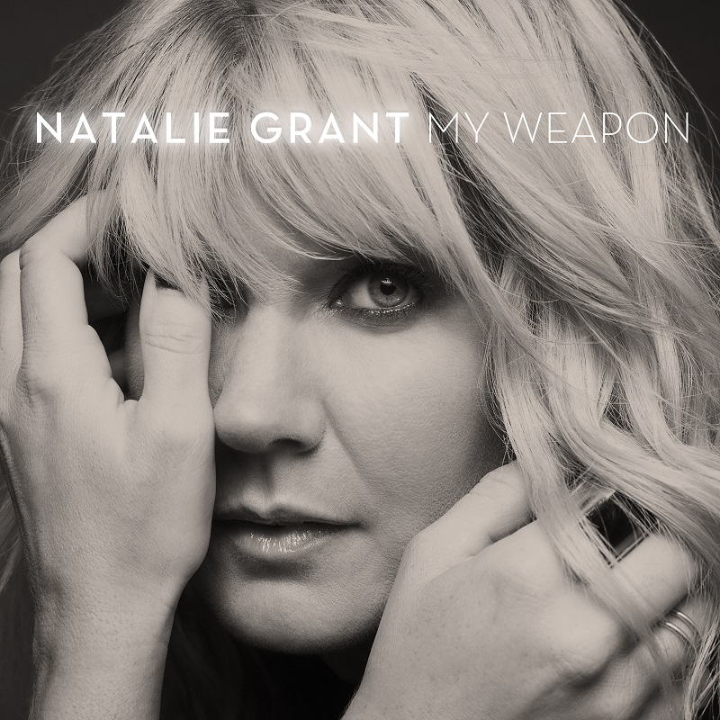 DOWNLOAD MP3: Natalie Grant - My Weapon