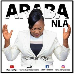 DOWNLOAD MP3: Damola Dipo – Araba Nla