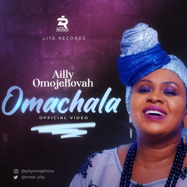 DOWNLOAD MP3: Ailly Omojehovah – Omachala