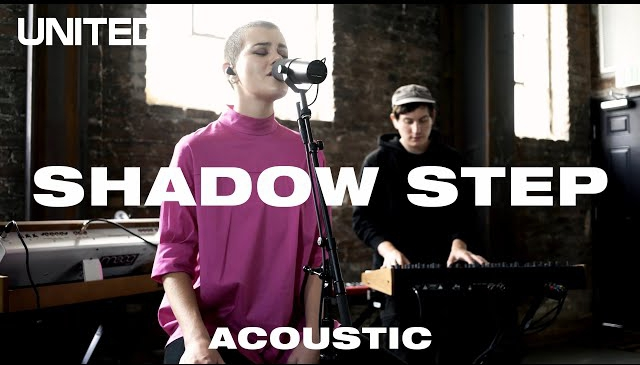 DOWNLOAD MP3: Hillsong UNITED – Shadow Step (Acoustic)
