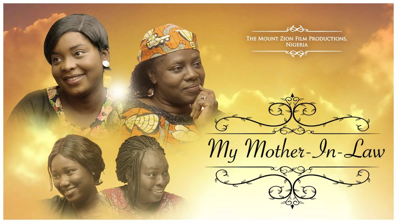 """DOWNLOAD New Mount Zion Movie """"My Mother In Law"""" 2020   Mp4"""