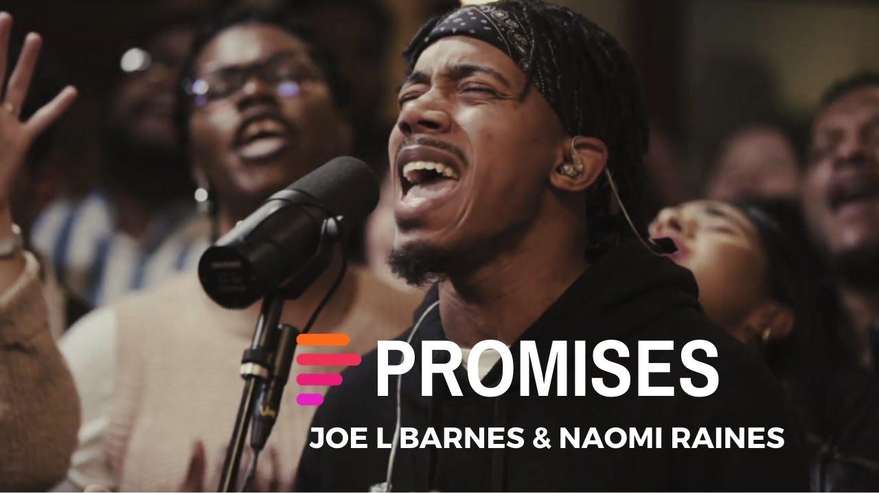 DOWNLOAD MP3: Maverick City – Promises Ft. Joe L Barnes & Naomi Raines [Lyrics + Video]