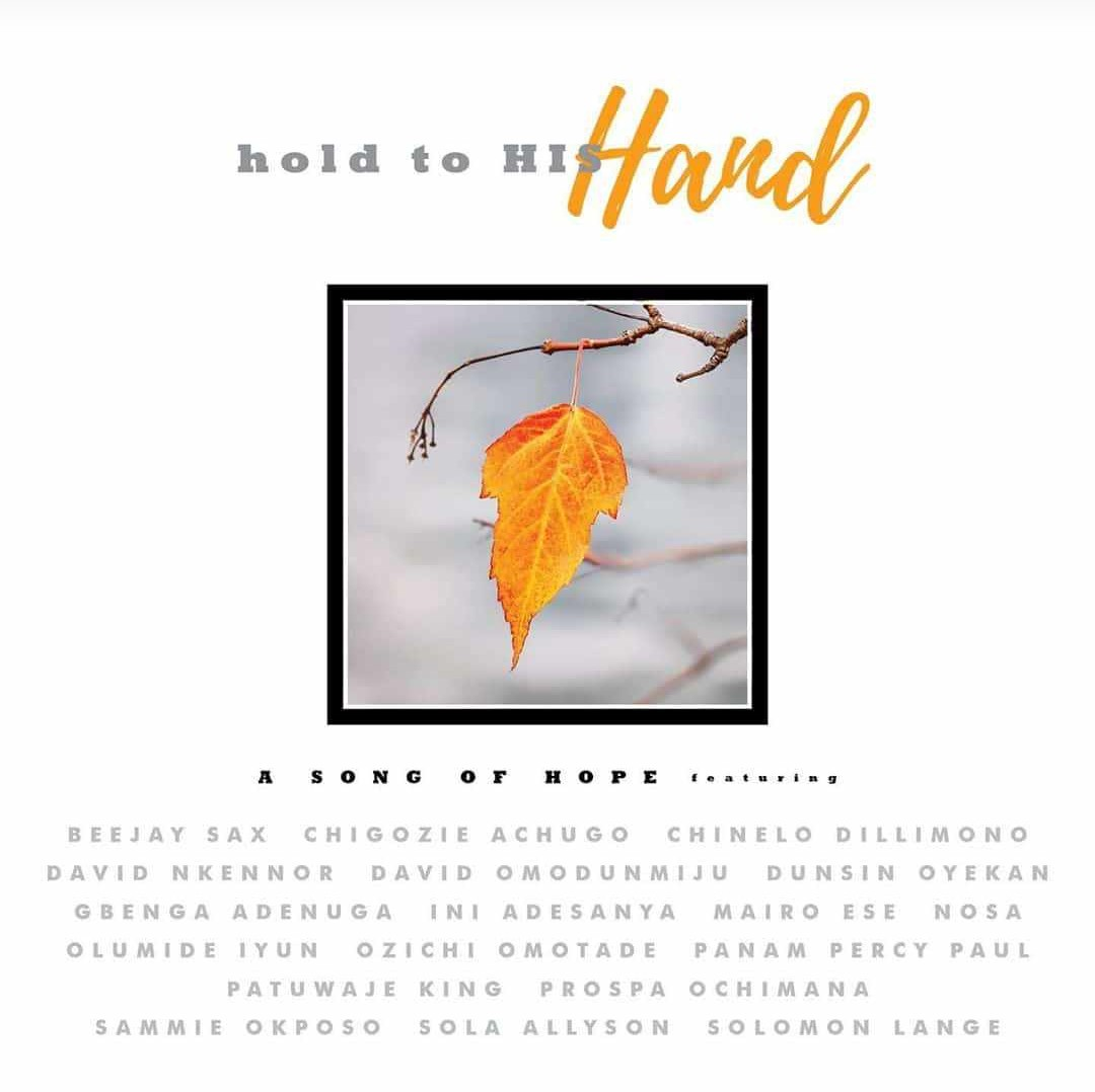 DOWNLOAD MP3 + VIDEO Hold to His Hand - Various artistes (A Song Of Hope)