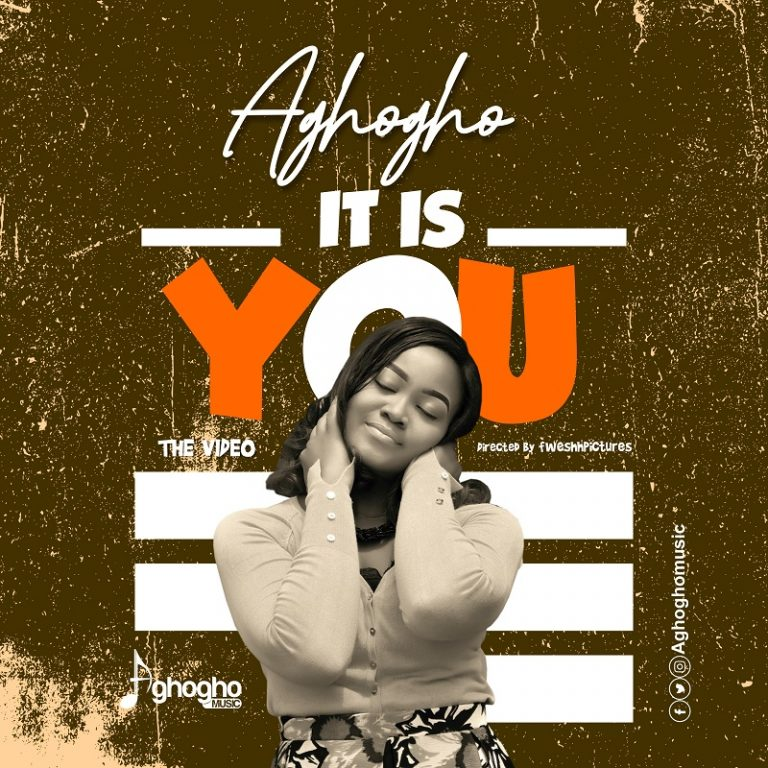 DOWNLOAD MP3: Aghogho – It Is You