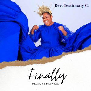 DOWNLOAD MP3: Rev Testimony C – Finally