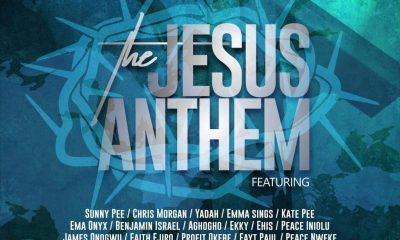 DOWNLOAD Global Music Empire – The Jesus Anthem Ft. Sunny Pee, Chris Morgan, Yadah, Ema Onyx, Emma Sings, Kate Pee and Many More