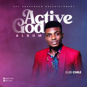 DOWNLOAD MP3: Ejis Chile - Active God