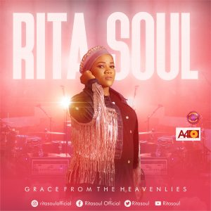 DOWNLOAD MP3: RitaSoul - Grace From The Heavenlies