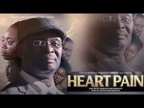 DOWNLOAD MOVIE HEART PAIN (Mount Zion Latest Movie) HD