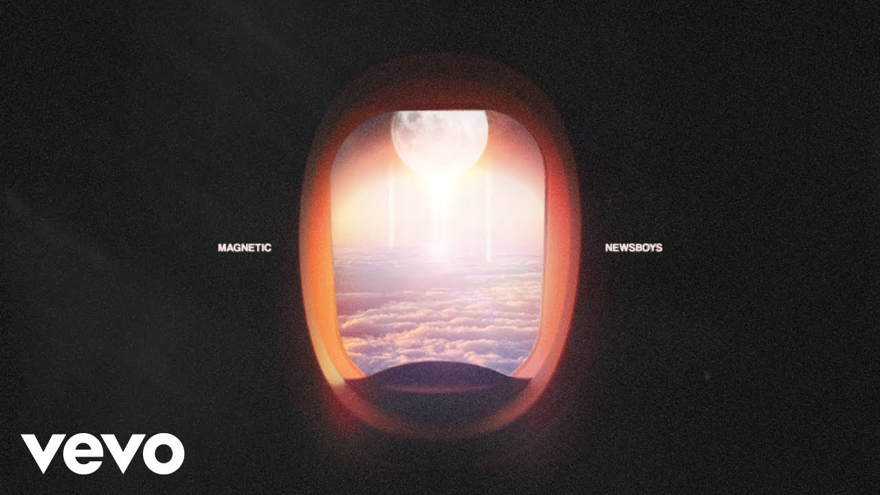 DOWNLOAD MP3: Newsboys - Magnetic
