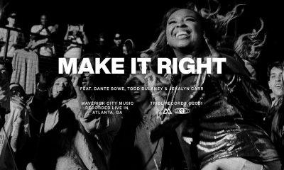 DOWNLOAD MP3: Maverick City – Make it Right ft. Dante Bowe, Todd Dulaney, & Jekalyn Carr