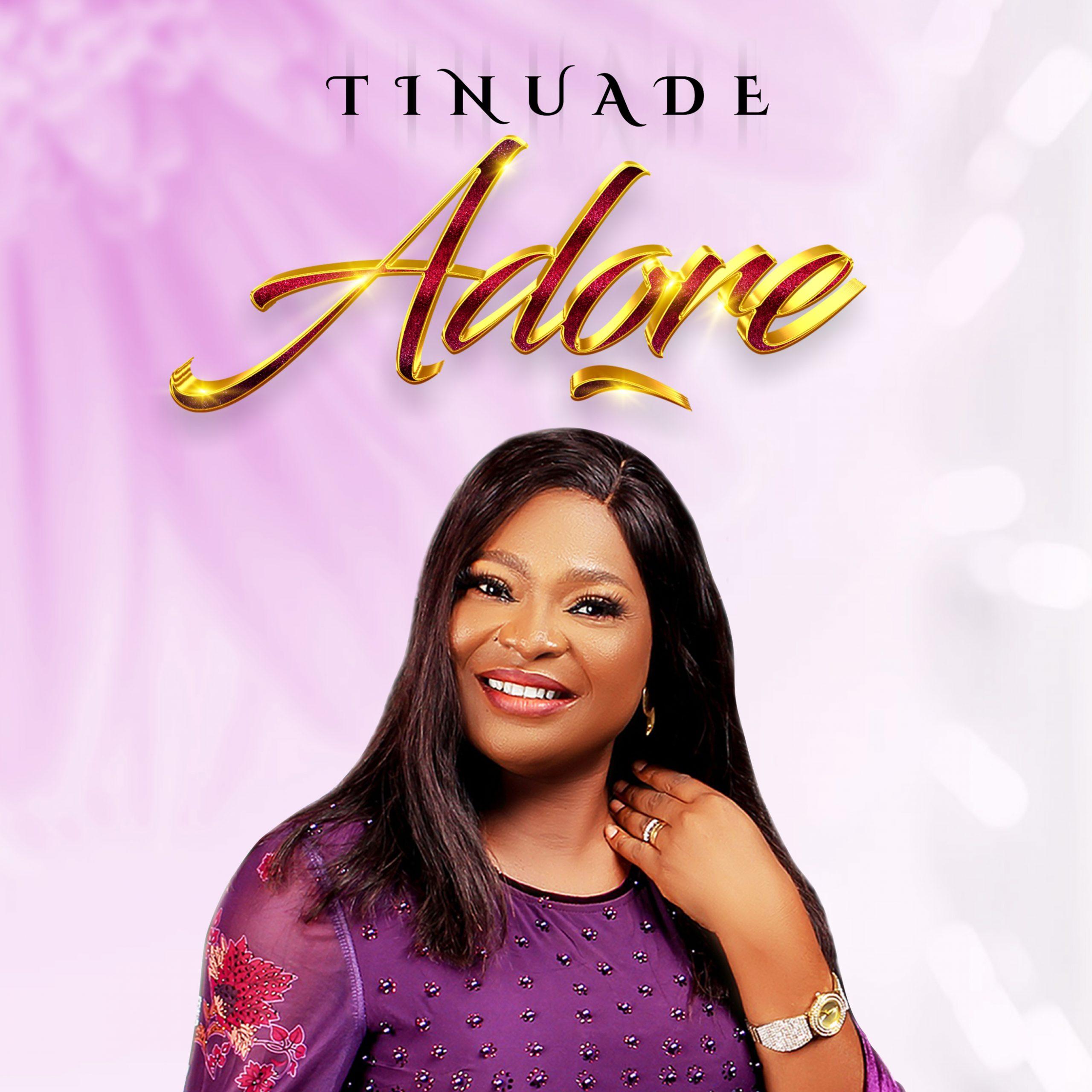 Tinuade – Adore | [Album + Mp3 Download]