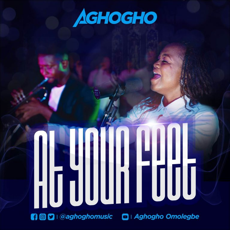 DOWNLOAD MP3: Aghogho – At Your Feet