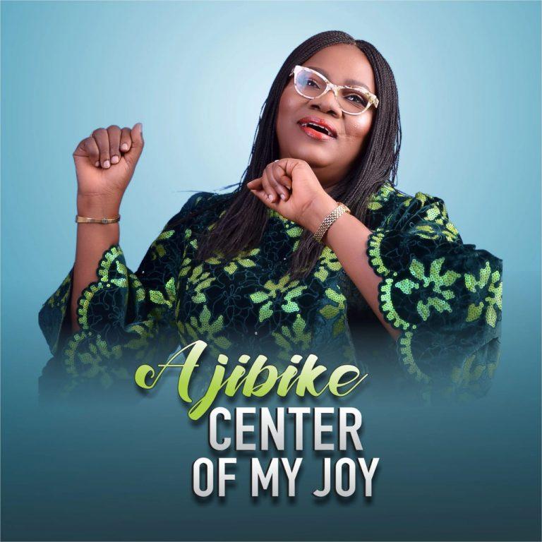 DOWNLOAD MP3: Ajibike – Center Of My Joy
