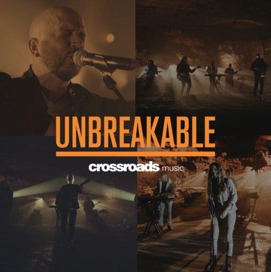 DOWNLOAD MP3: Crossroads Music – Unbreakable