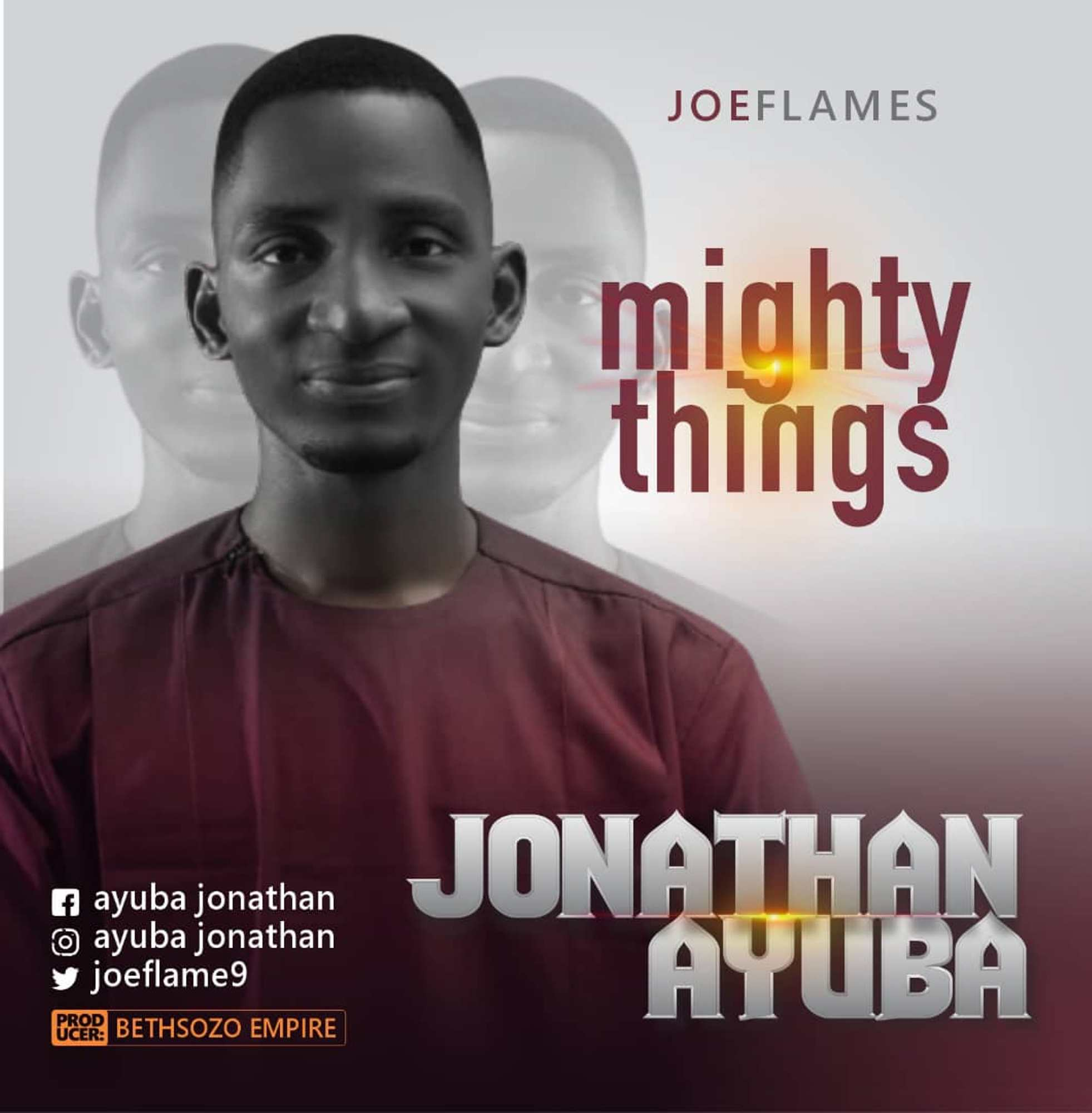 DOWNLOAD MP3: Joeflames – Mighty Things